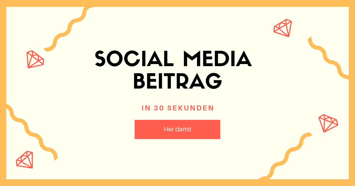 socialmedia beitrag in 30 sekunden erstellen