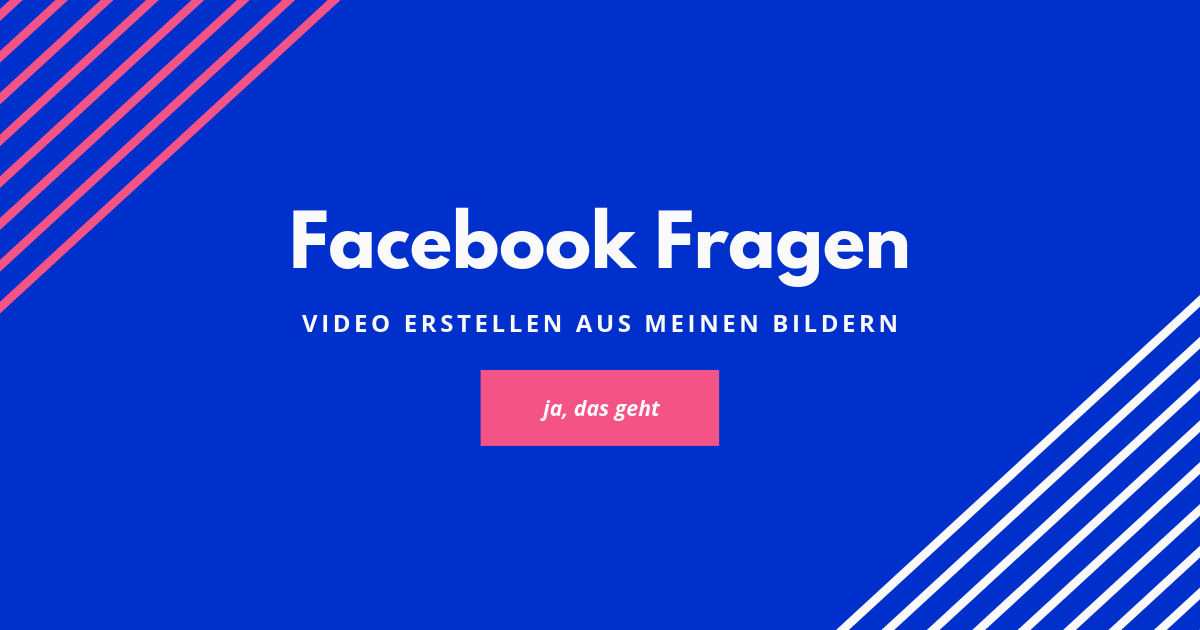 facebook-slideshow-aus-Bildern-ein-Video-machen