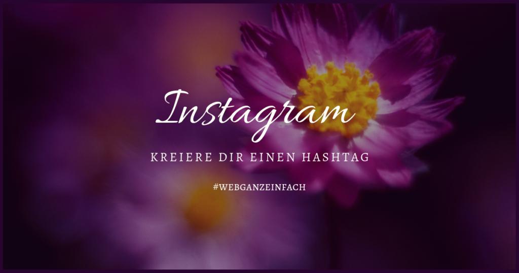 hashtag-webganzeinfach-instagram
